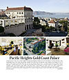 Click to see a larger version of Pacific Heights Gold Coast Palace